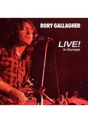 Rory Gallagher - Live! In Europe (Live Recording) (Music CD)