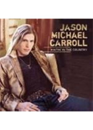 Jason Michael Carroll - Waitin' In The Country