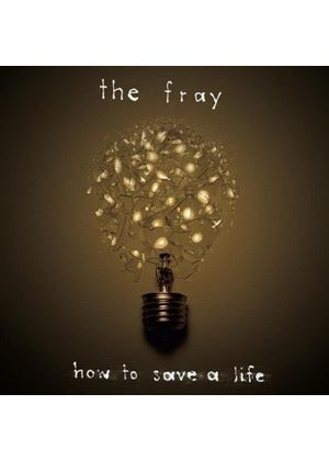 The Fray - How To Save A Life (Music CD)