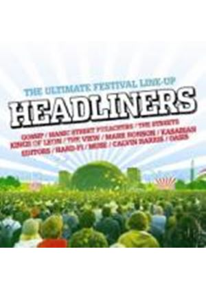 Various Artists - Headliners: the Ultimate Festival Line-Up (Music CD)