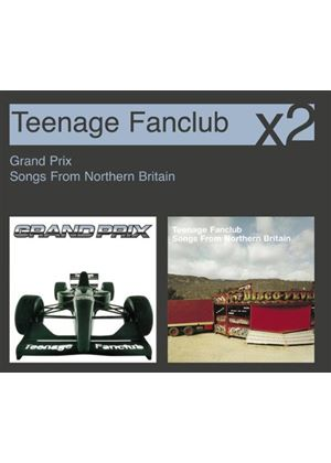 Teenage Fanclub - Grand Prix/Songs From Northern Britain (Music CD)
