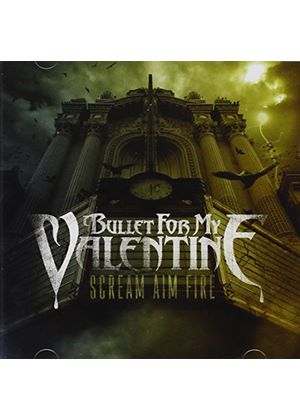 Bullet For My Valentine - Scream Aim Fire (Music CD)