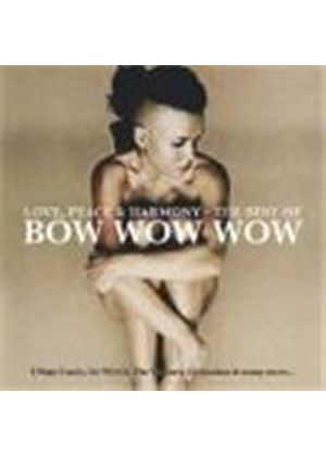 Bow Wow Wow - Love, Peace And Harmony: The Best Of (Music CD)