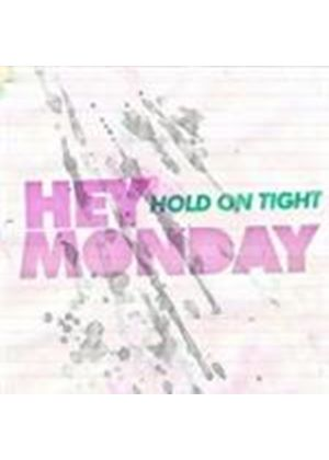 Hey Monday - Hold On Tight (Music CD)