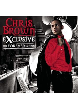 Chris Brown - Exclusive: The Forever Edition (Music CD)