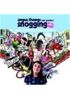 Original Soundtrack - Angus, Thongs & Perfect Snogging