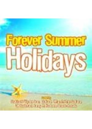 Various Artists - Forever Summer Holidays (Music CD)