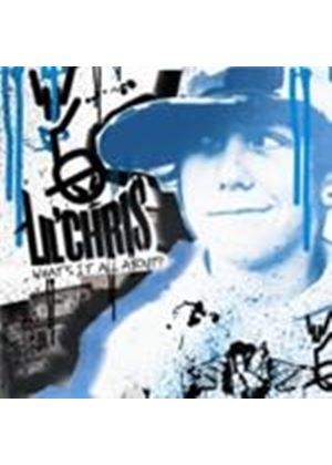 Lil' Chris - What's It All About (Music CD)