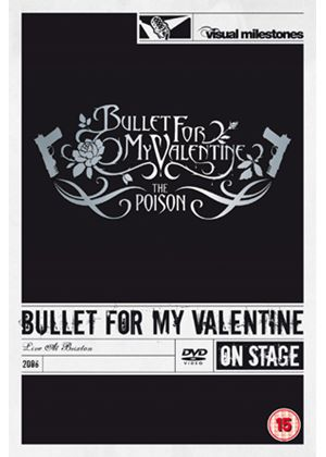 Bullet For My Valentine - The Poison - Live At Brixton