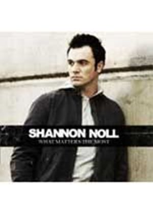 Shannon Noll - What Matters The Most (Music CD)