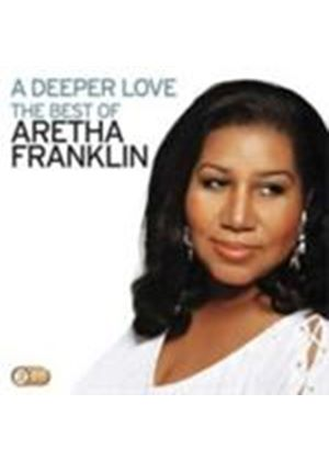 Aretha Franklin - A Deeper Love (The Best Of Aretha Franklin) (Music CD)
