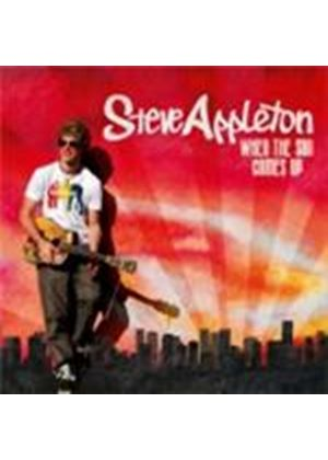 Steve Appleton - When The Sun Comes Up (Music CD)