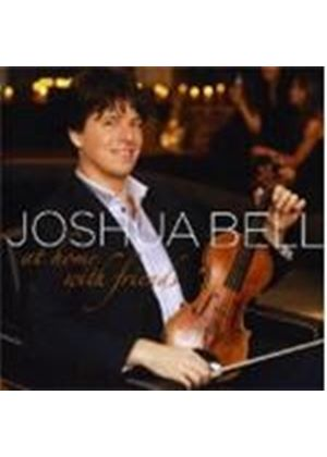 Joshua Bell - At Home with Friends (Music CD)