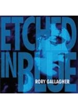 Rory Gallagher - Etched In Blue (Music CD)