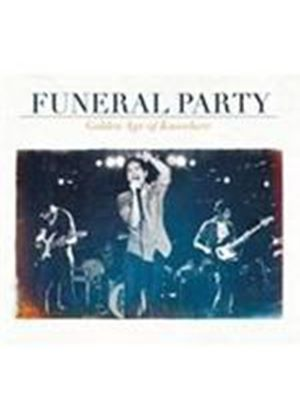Funeral Party - Golden Age Of Nowhere, The (Music CD)