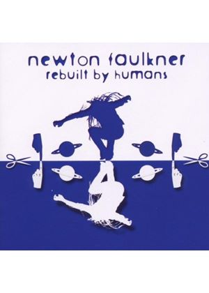 Newton Faulkner - Rebuilt By Humans (Music CD)