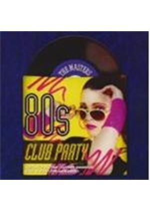 Various Artists - Masters Series - 80s Club Party, The (Music CD)