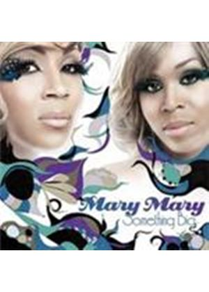 Mary Mary - Something Big (Music CD)