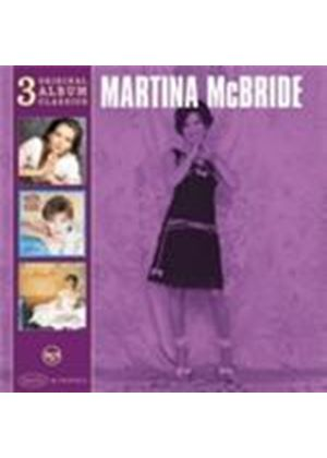 Martina McBride - Original Album Classics (The Time Has Come/The Way That I Am/Wild Angels) (Music CD)