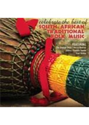 Various Artists - Celebrate The Best Of South African Traditional Folk Music (Music CD)