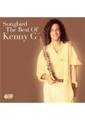 Kenny G - Songbird (The Best Of Kenny G) (Music CD)