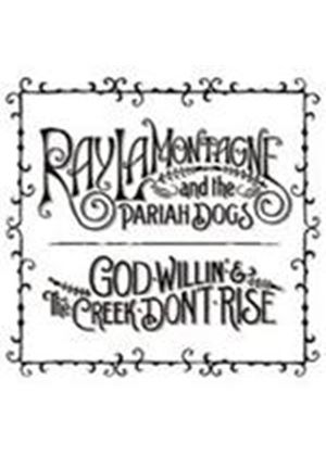 Ray LaMontagne & The Pariah Dogs - God Willin' And The Creek Don't Rise (Music CD)