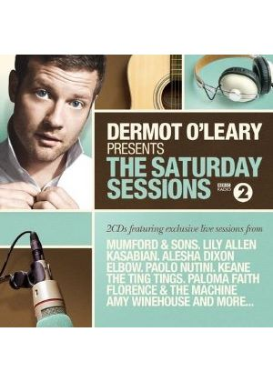 Various Artists - The Saturday Sessions (Dermot O'Leary Presents) (2 CD) (Music CD)
