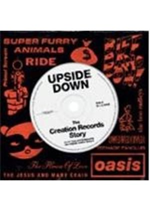 Various Artists - Upside Down (The Story Of Creation Records) (Music CD)