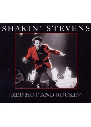 Shakin' Stevens - Red Hot and Rockin' (Music CD)