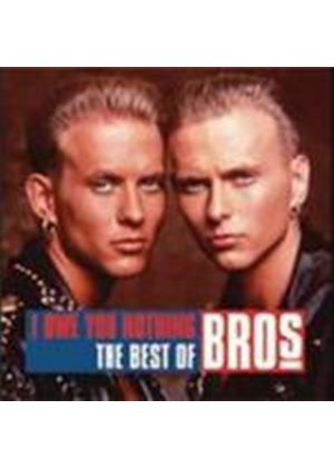 Bros - I Owe You Nothing (The Best Of Bros) (Music CD)