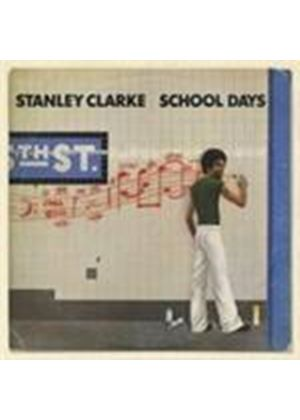 Stanley Clarke - School Days (Music CD)