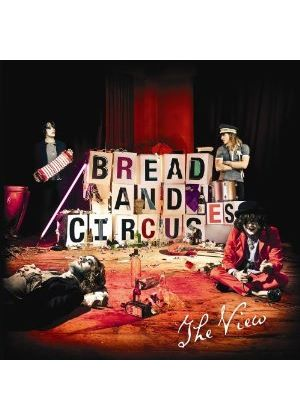 The View - Bread and Circuses (Music CD)