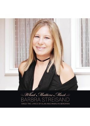 Barbra Streisand - What Matters Most (Barbara Streisand Sings the Lyrics of Alan and Marilyn Bergman) (Music CD)