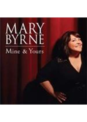 Mary Byrne - Mine And Yours (Music CD)