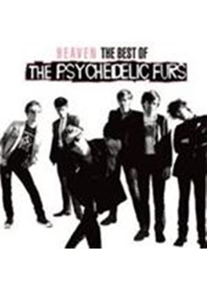 Psychedelic Furs (The) - Heaven (The Best Of The Psychedelic Furs) (Music CD)