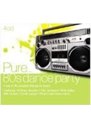 Various Artists - Pure... 80s Dance Party (Music CD)