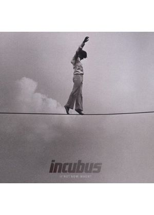 Incubus - If Not Now, When? (Music CD)