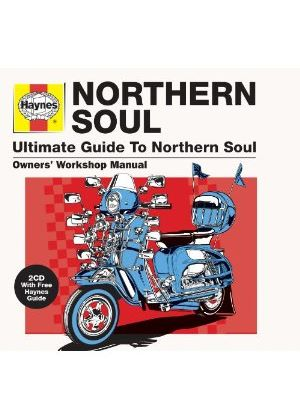 Various Artists - Haynes Ultimate Guide To... Northern Soul (Music CD)