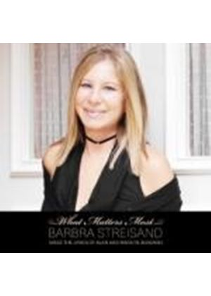 Barbra Streisand - What Matters Most (Deluxe Edition) (Music CD)