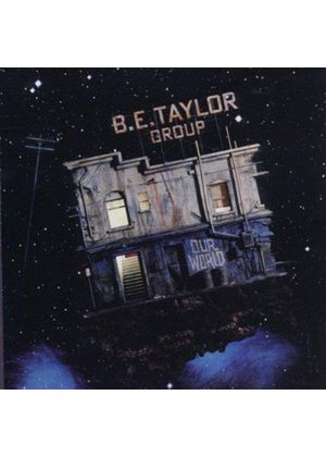 B.E. Taylor - Our World (Music CD)