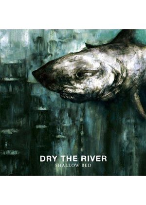 Dry the River - Dry the River (Music CD)