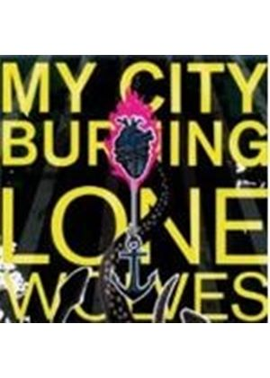 My City Burning - Lone Wolves (Music CD)
