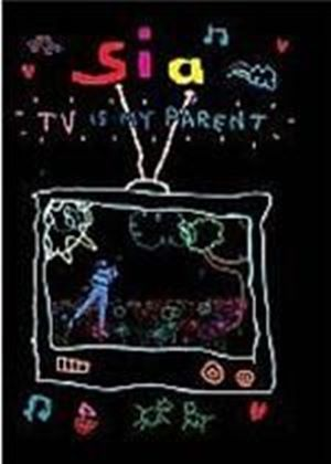 Sia - Tv Is My Parent