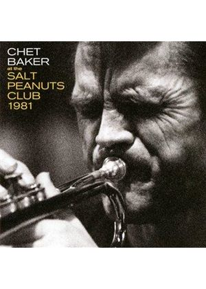 Chet Baker - At The Salt Peanuts Club 1981 (Music CD)