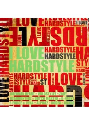 Various Artists - I Love Hardstyle, Vol. 1 (Music CD)