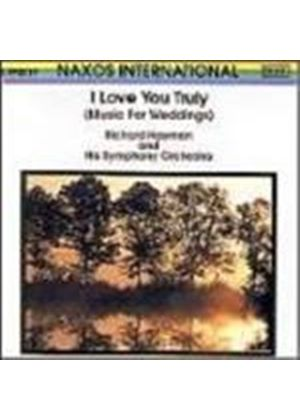 Richard Hayman Symphony Orchestra (The) - I Love You Truly (Music For Weddings)