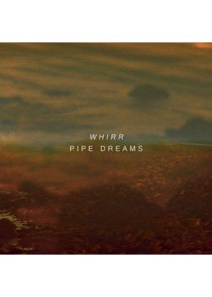 Whirr - Pipe Dreams (Music CD)