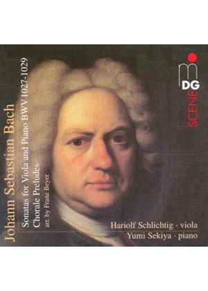 Johann Sebastian Bach: Sonatas for Viola and Piano BWV 1027-1029; Chorale Preludes (Music CD)