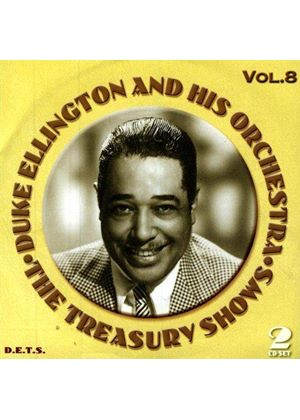 Duke Ellington & His Orchestra - Treasury Shows Vol.8, The
