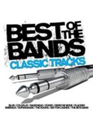 Various Artists - Best Of The Bands (Classic Tracks) (Music CD)